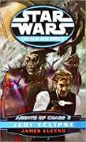 Jedi Eclipse (Star Wars: The New Jedi Order, #5) (Star Wars: Agents of Chaos, #2)