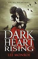 Dark Heart Rising