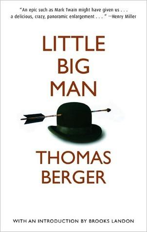Ebook Little Big Man Little Big Man 1 By Thomas Berger