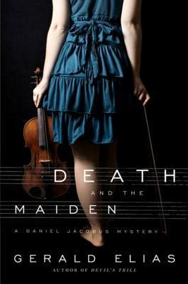 Death and the Maiden (Daniel Jacobus Mystery, #3)