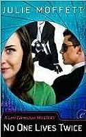 No One Lives Twice (Lexi Carmichael Mystery, #1)
