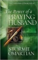 The Power of a Praying® Husband (Power of Praying)