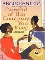 Careful of the Company You Keep