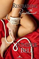 Restraining the Receptionist (The Receptionist, #2)