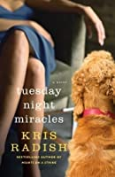 Tuesday Night Miracles