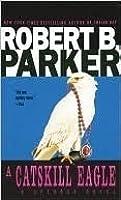 A Catskill Eagle (Spenser, #12)