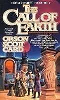 The Call of Earth (Homecoming Saga, #2)
