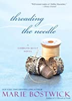 Threading the Needle (Cobbled Court Quilts)