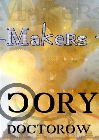 Makers by Cory Doctorow