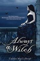 Always a Witch (Witch, #2)