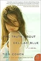 The Truth About Delilah Blue