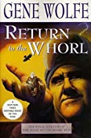 Return to the Whorl (The Book of the Short Sun, #3)