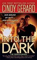 Into the Dark (Bodyguard, #6)