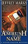 The Ambush of My Name (U.S. Grant, #1)