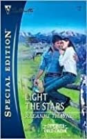 Light The Stars (Cowboys of Cold Creek, #1) (Silhouette Special Edition #1748)