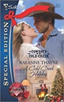 A Cold Creek Holiday (Cowboys of Cold Creek, #6)