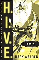 Rogue (H.I.V.E, #5)