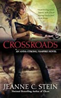 Crossroads (Anna Strong Chronicles #7)