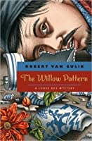The Willow Pattern (Judge Dee, #12)