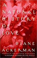 A Natural History of Love
