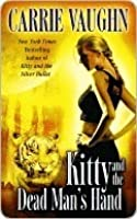 Kitty and the Dead Man's Hand (Kitty Norville, #5)