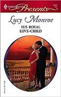 His Royal Love-Child (Royal Brides, #4)