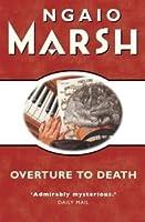 Overture to Death (Roderick Alleyn, #8)