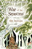 The Human (War of the Seasons, #1)