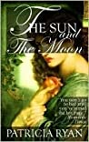 The Sun and the Moon (Wexford Family, #2; Lords of Conquest, #2)