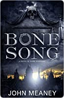 Bone Song (Tristopolis, #1)