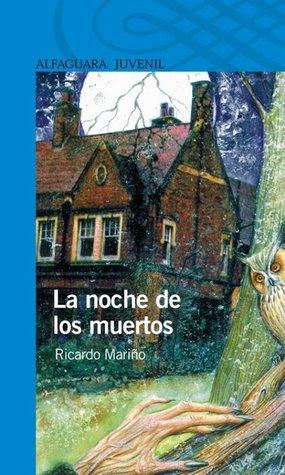 La Noche De Los Muertos By Ricardo Mariño