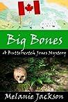 Big Bones (Butterscotch Jones #2)