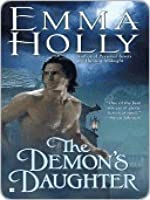 The Demon's Daughter (Tale of the Demon World, #1)