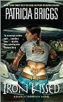 Iron Kissed (Mercedes Thompson, #3)