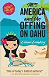 Ms America and the Offing on Oahu by Diana Dempsey