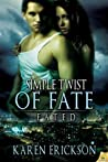Simple Twist of Fate (Fated, #3)