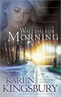 Waiting for Morning (Forever Faithful, #1)