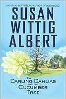 The Darling Dahlias and the Cucumber Tree (The Darling Dahlias #1)