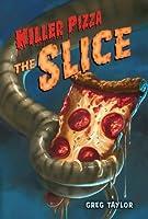 The Slice (Killer Pizza Series)