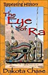 The Eye of Ra (Repeating History #1)