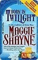 Born In Twilight (Wings in the Night, #5)