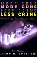 More Guns, Less Crime: Understanding Crime and Gun Control Laws