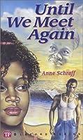 Until We Meet Again (Bluford, #7)