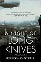 A Night Of Long Knives (Hannah Vogel, #2)