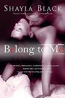 Belong to Me (Wicked Lovers, #5)