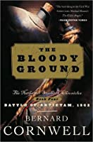 The Bloody Ground (The Starbuck Chronicles, #4)