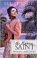 The Raven Saint (Charles Towne Belles, #3)