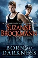 Born To Darkness (Fighting Destiny, #1)