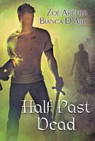 Half Past Dead (Includes: The Blades of the Rose, Prequel; Guardians of the Dark, #1)