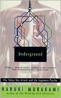 Underground: The Tokyo Gas Attack and the Japanese Psyche (Vintage International)